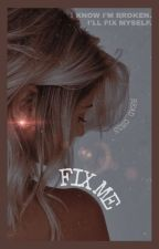 Fix Me - A Keeper Fanfiction by read_on33