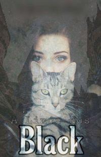 A Lince dos Black | HP {PARADO POR TEMPO INDETERMINADO} cover