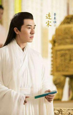 Đọc truyện [FANFIC] TSTT Chẩm Thượng Thư: Liên Tống - Thành Ngọc