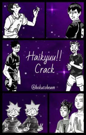 Haikyuu on Crack | Slow Updates | by Bokutobeam