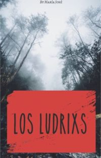 Los ludrixs  cover