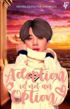 Adoption Is (Not) An Option   ||   Kookmin cover