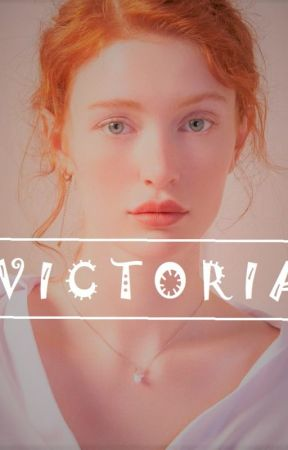 Life As Victoria  by GlacialSnail