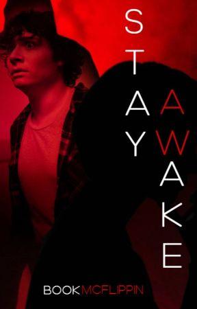 Stay Awake by BookMcFlippin