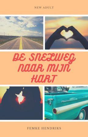 De snelweg naar mijn hart by MissTop40