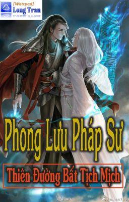 Đọc truyện Phong Lưu Pháp Sư FULL (fixed)