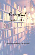 amame ...? by care_nalga1120