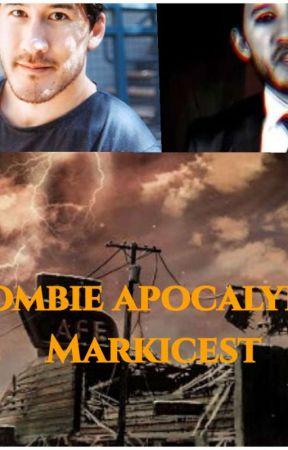 Zombie apocalypse,Markicest by Bellsepticeye