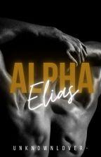 Alpha Elias [18+] by UnknownLover-