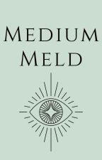 Medium Meld (Naruto/Gamer, Male OC) by Elbowsnapper
