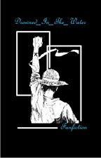 One Piece: Through His Memories, Lies A Tragic Love. [Moneky D. Luffy] by Drowned_In_The_Water