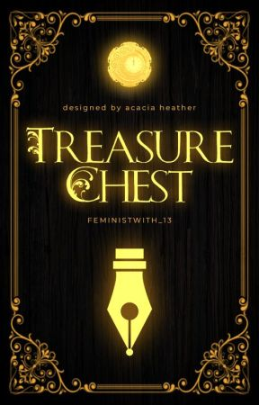 Treasure Chest by FeministWitch_13