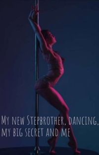My new Stephbrother, dancing, my big secret and me cover