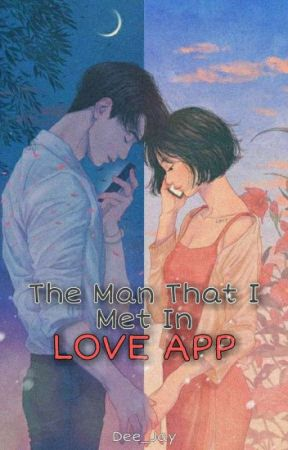 The Man That I Met In Love App by Dee_Jay1