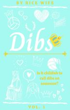 Dibs Vol 1 (Oikawa Tooru x Reader) [Rewritten version] by b33n_there_d0ne_that