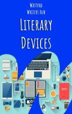 Literary Devices by WattpadWritersHub
