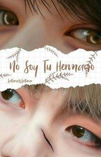 No soy tu Hermano (Vkook) (Taekook) cover