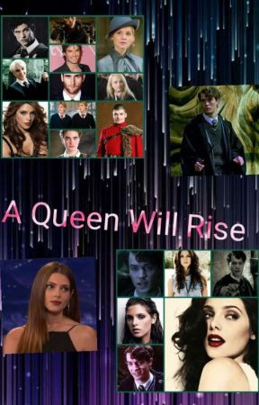 A Queen Will Rise by TrixieLestrange07