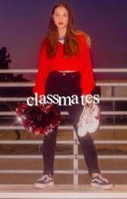 classmates; OLIVIA RODRIGO ✓ by SOURSUPERIORITY