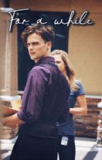 For a while (Spencer reid) by cheriehiraeth