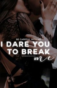 I Dare You To Break Me| On Hold cover