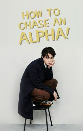 How To Chase An Alpha✔|| taejin || by Cookie_Monsterlol