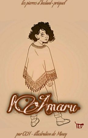 l'Amaru - les pierres d'Instant PRÉQUEL by coco_hAdmesIs