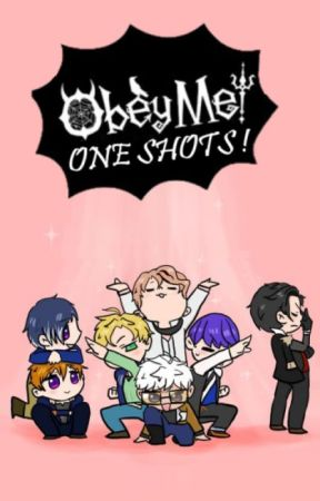 Obey Me! [ONE SHOTS] by hitomihonda1412