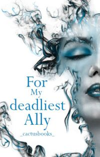 For My Deadliest Ally cover