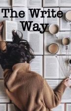 The Write Way [COMPLETED] by joymoment