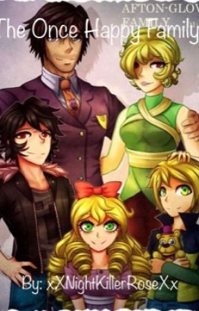 The Once Happy Family (Afton family x reader) by CloudSMP