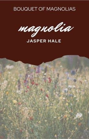 𝑀𝐴𝐺𝑁𝑂𝐿𝐼𝐴 | jasper hale [3] by bouquetofmagnolias