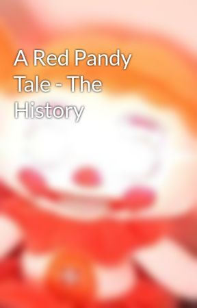 A Red Pandy Tale - The History by ShadaTech