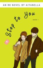 Step to You by aiyanella