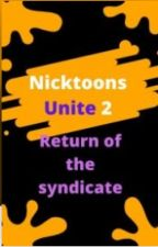 Nicktoons Unite 2 Return of the Syndicate(Ultimate Edition) by stark618