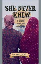 She Never Knew  by darknightsensations