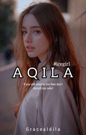 [3] AQILA by GrceeAldlaa_