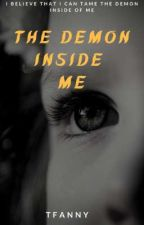 The Demon Inside Me by tfan_nie