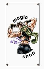 Magic shop. / joseph joestar by winxez