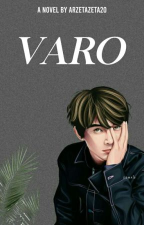 VARO [COMPLETED] by arzetazeta20