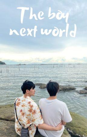 The Boy Next World  (English translation) by Michielife