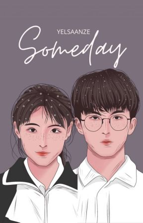 Someday [On Going] by yelsaanze