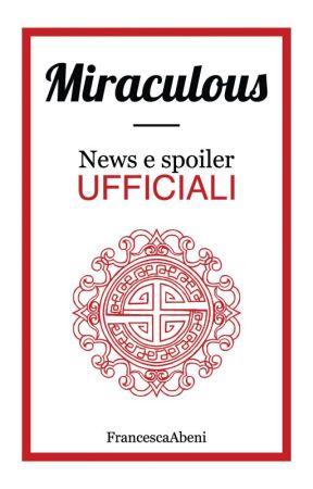 Miraculous - News e Spoiler ufficiali! by FrancescaAbeni