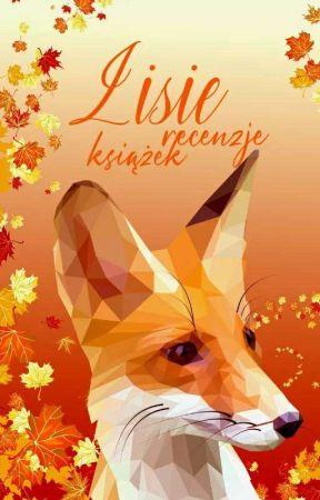 Lisie recenzje by ZakochanawLisach