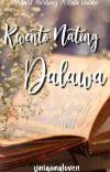 Kwento Nating Dalawa cover
