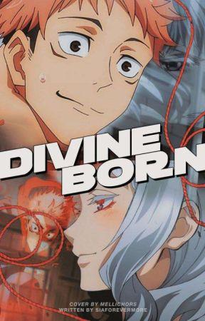 Divine Born ━━ Jujutsu Kaisen by siaforevermore