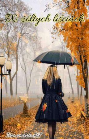 W żółtych liściach by ItsmeMartaDdd