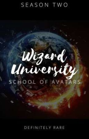 WIZARD UNIVERSITY: SCHOOL OF AVATARS (SEASON TWO) by DefinitelyRARE