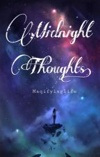 Midnight Thoughts by maqifyinglife
