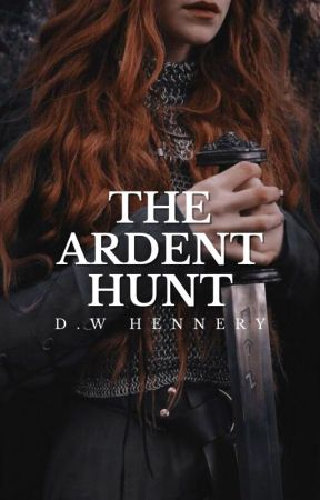 The Ardent Hunt by DW_Hennery